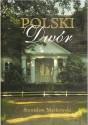 Polski Dwór. Album z mapą