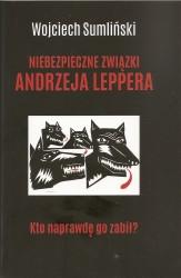 Niebezpieczne związki Andrzeja Leppera. Kto go naprawdę zabił?
