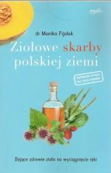 Ziołowe skarby polskiej ziemi
