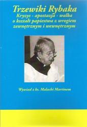 Trzewiki Rybaka. Wywiad z ks. Malachi Martinem