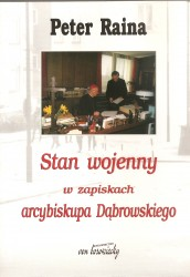 Stan wojenny w zapiskach arcybiskupa Dąbrowskiego
