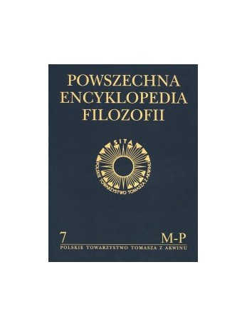 Powszechna Encyklopedia Filozofii. Tom VII