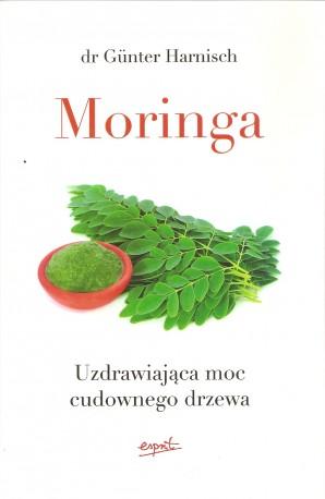 Moringa. Uzdrawiająca moc cudownego drzewa