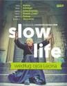 Slow life według ojca Leona