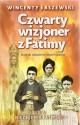 Czwarty wizjoner z Fatimy. Klucz do objawienia wszech czasów