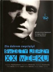 Książka o bł. ks. Jerzym Popiełuszce to...