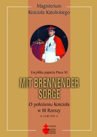 Mit Brennender Sorge. Encyklika papieża Piusa XI o położeniu Kościoła w III Rzeszy