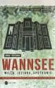 Wannsee. Willa. Jezioro. Spotkanie
