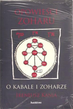 Opowieści Zoharu. O Kabale i Zoharze