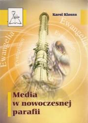 Media w nowoczesnej parafii. Sugestie pastoralne stare i nowe
