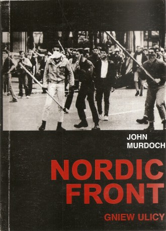 Nordic Front. Gniew ulicy