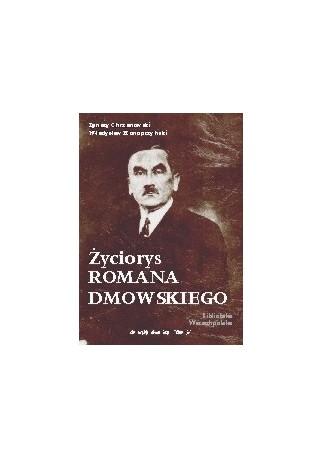 Życiorys Romana Dmowskiego