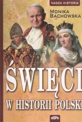 Święci w historii Polski 9788374827133