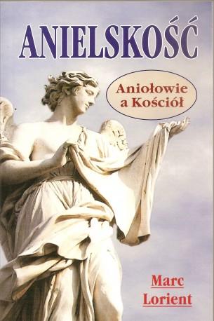 Anielskość. Aniołowie a Kościół