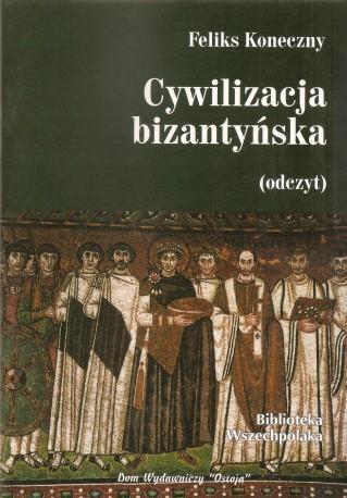Cywilizacja bizantyńska (odczyt)
