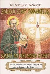 Zauroczony Ewangelią. Święty Antoni Maria Klaret