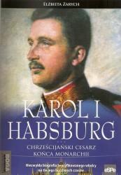 Karol I Habsburg, Chrześcijański cesarz końca monarchii