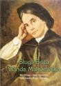 Sługa Boża Wanda Malczewska. Modlitwy i dwa sposoby słuchania Mszy Świętej