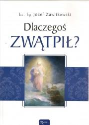 Książkę bp. Józefa Zawitkowskiego to rozważania...