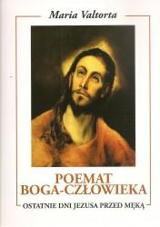 Poemat Boga – Człowieka. Księga Piąta. Ostatnie dni Jezusa przed męką