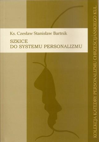 Szkice do systemu personalizmu