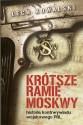 Krótsze ramię Moskwy. Historia kontrwywiadu PRL