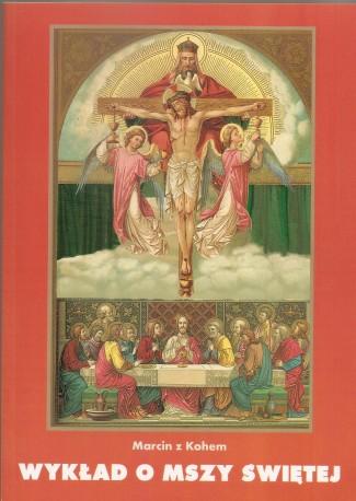 Wykład o Mszy Świętej