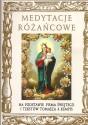 Medytacje różańcowe na podstawie Pisma Świętego i tekstów Tomasza a Kempis