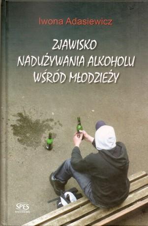 Zjawisko nadużywania alkoholu wśród młodzieży