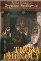 Troja Północy - dzieje Słowian Połabskich