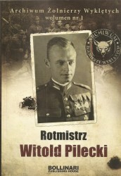 Rotmistrz Witold Pilecki, Archiwum Żołnierzy Wyklętych