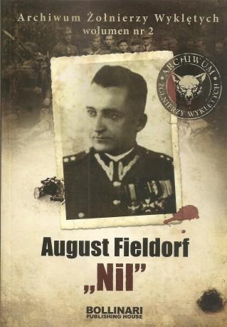 """August Fieldorf """"Nil"""", Archiwum Żołnierzy Wyklętych"""