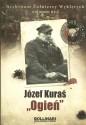 """Józef Kuraś """"Ogień"""". Archiwum Żołnierzy Wyklętych"""