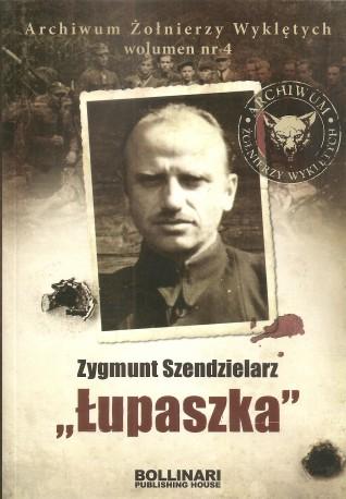 """Zygmunt Szendzielarz """"Łupaszka"""", Archiwum Żołnierzy Wyklętych"""