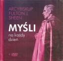 Myśli na każdy dzień. Książka wraz z płytą DVD pt. Arcybiskup Fulton J. Sheen - Sługa Wszystkich