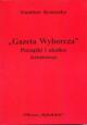 Gazeta Wyborcza i okolice