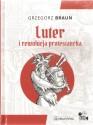 Luter i rewolucja protestancka. Książka wraz z płytą DVD