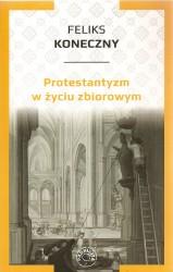 Protestantyzm w życiu zbiorowym