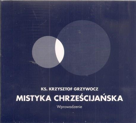Mistyka chrześcijańska. Wprowadzenie. Płyta CD