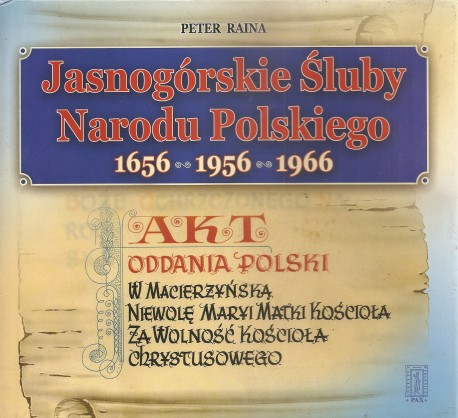 Jasnogórskie Śluby Narodu Polskiego 1656 – 1956 – 1966