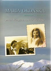 Wspomnienia 1920-1948, Przez Maryję wszystko dla Boga