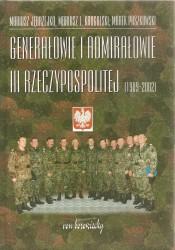 Generałowie i admirałowie III Rzeczypospolitej (1989-2002)