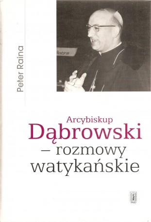 Arcybiskup Dąbrowski – rozmowy watykańskie