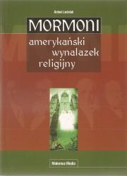 Mormoni - amerykański wynalazek religijny