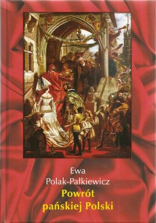 Powrót pańskiej Polski