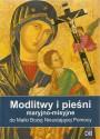 Modlitwy i pieśni maryjno-misyjne do Matki Bożej Nieustającej pomocy
