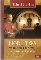 Modlitwa w duchu i tradycji św. Alfonsa Liguoriego