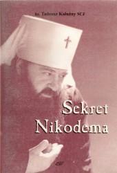 Sekret Nikodema. Nieznane oblicze Rosyjskiego Kościoła Prawosławnego