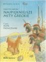 Najpiękniejsze mity greckie. Audiobook czyta Piotr Fronczewski