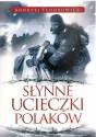 Słynne ucieczki Polaków
